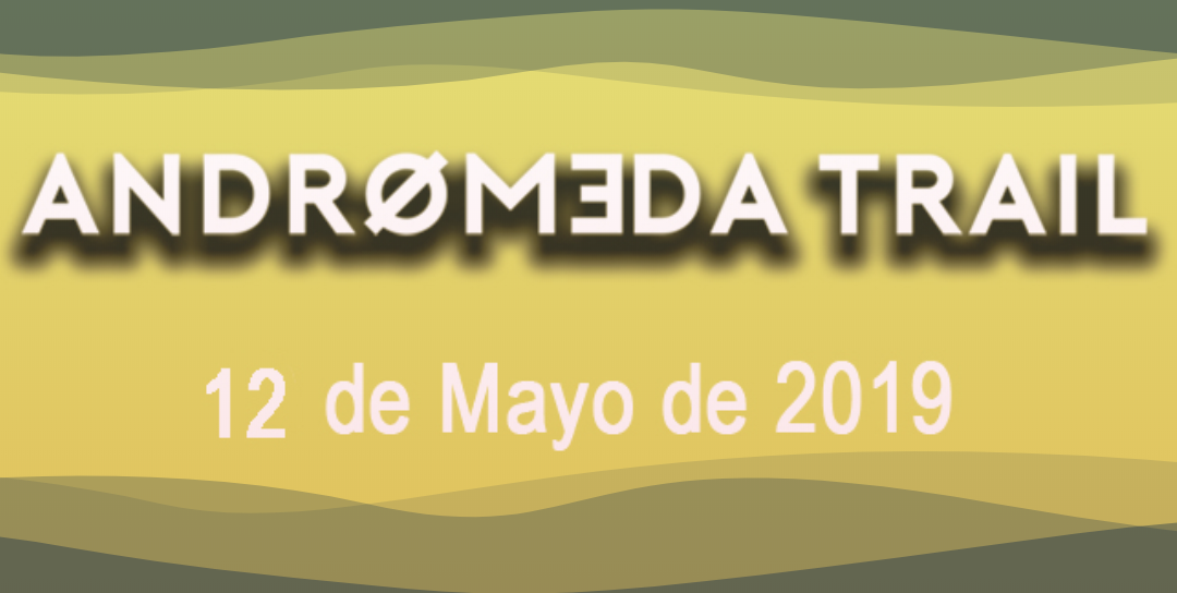 Andrómeda trail